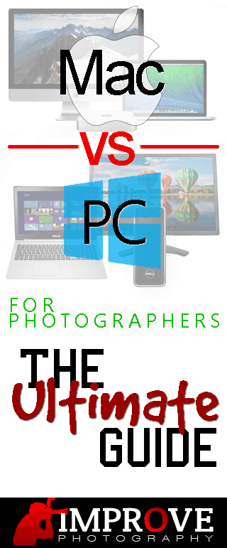 Mac vs  PC for Photographers: The Ultimate Guide – Improve Photography