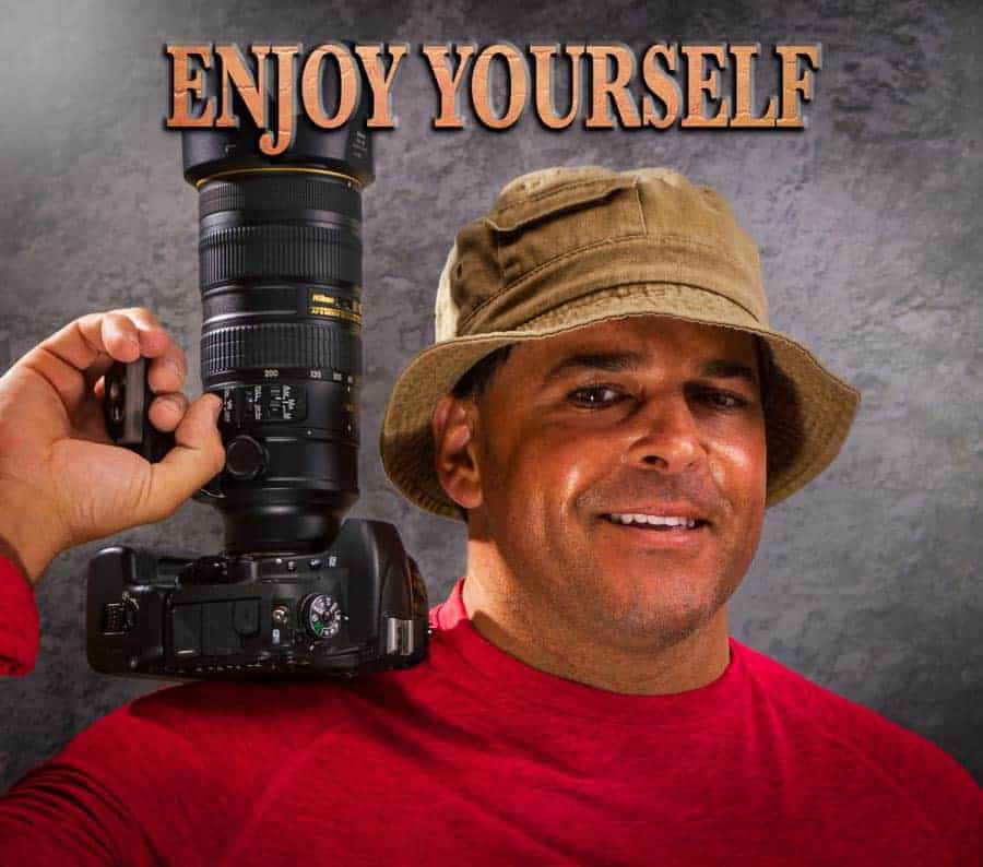 SMILE! Photography is meant to be fun and enjoyable. Just remember to be smart with how you use your time.