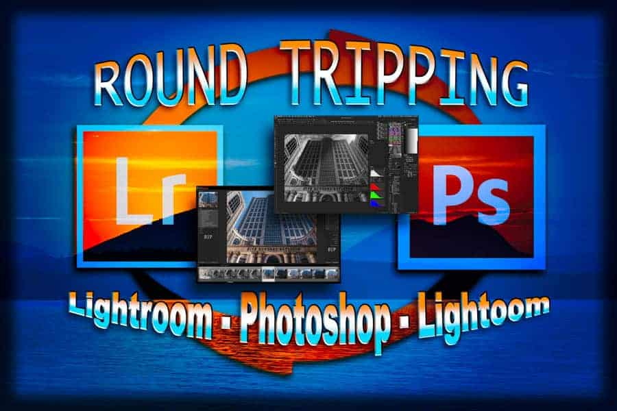 Lightroom Photoshop Roundtrip 101